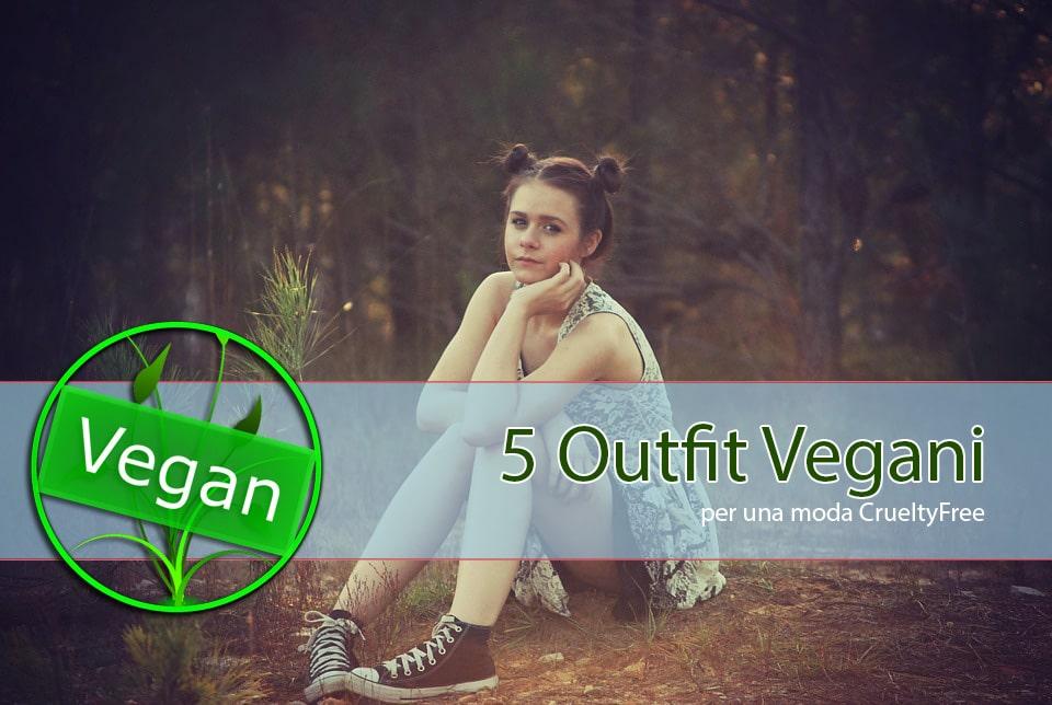 Moda Vegana: 5 outfit per l'estate