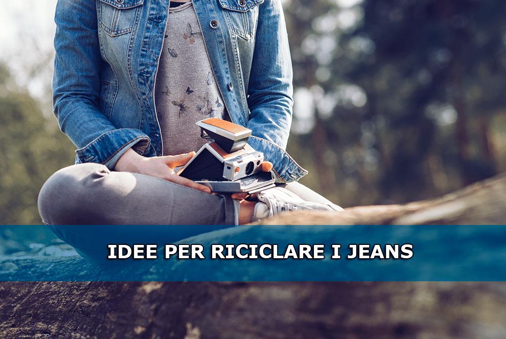Come riciclare i Jeans