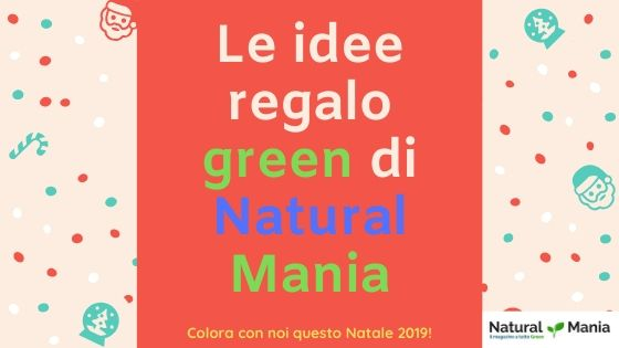 I regali ecologici natural mania